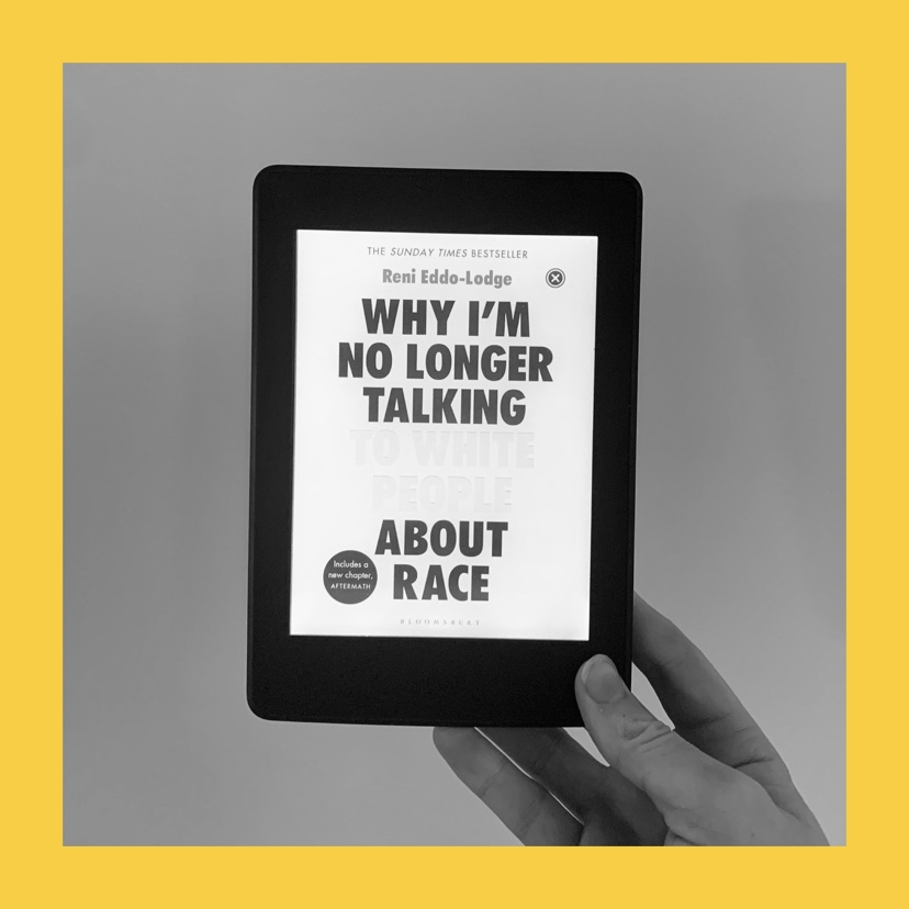 Why I'm No Longer Talking About Race by Reni Eddo Lodge